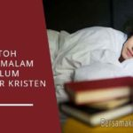 Contoh Doa Malam Sebelum Tidur Kristen
