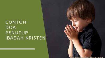 contoh doa penutup ibadah kristen