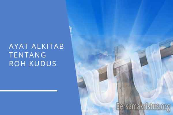 ayat alkitab tentang roh kudus