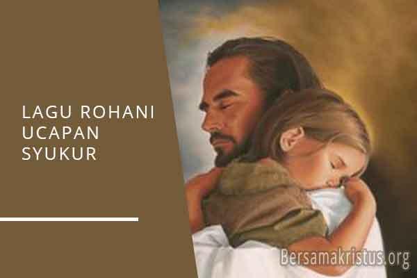 lagu rohani ucapan syukur