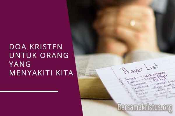 doa kristen untuk orang yang menyakiti kita