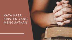 kata kata kristen yang menguatkan