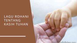 lagu rohani tentang kasih tuhan