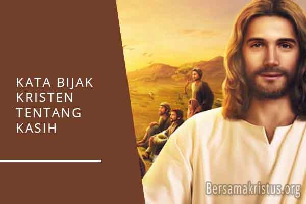 kata bijak kristen tentang kasih