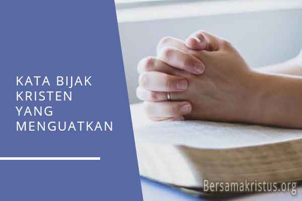 kata bijak kristen yang menguatkan