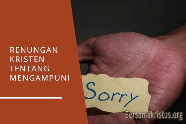 renungan kristen tentang mengampuni