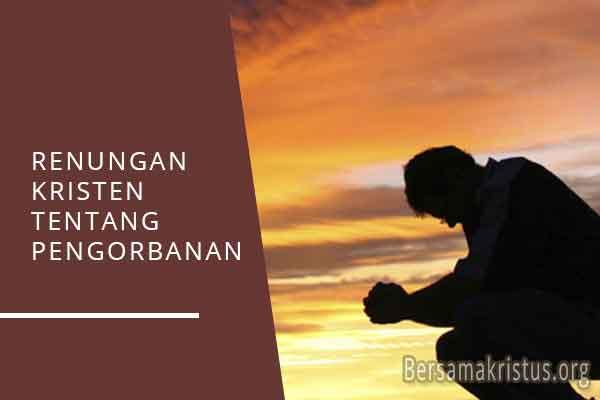 renungan kristen tentang pengorbanan
