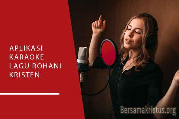 aplikasi karaoke lagu rohani kristen