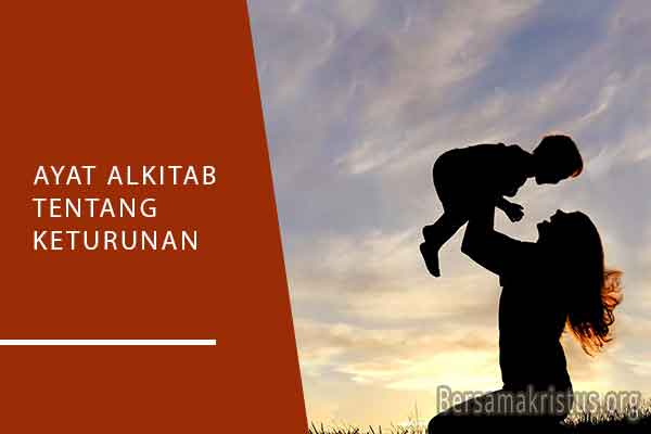 ayat alkitab tentang keturunan