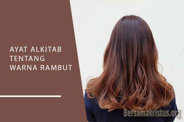 ayat alkitab tentang warna rambut