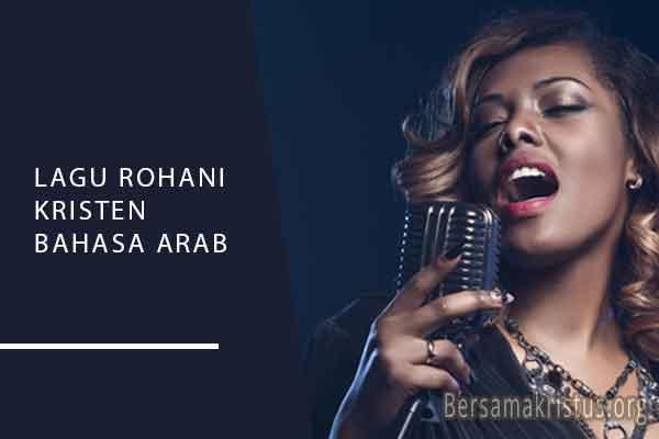 lagu rohani kristen bahasa arab