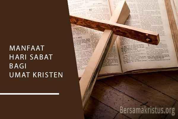 manfaat hari sabat bagi umat kristen