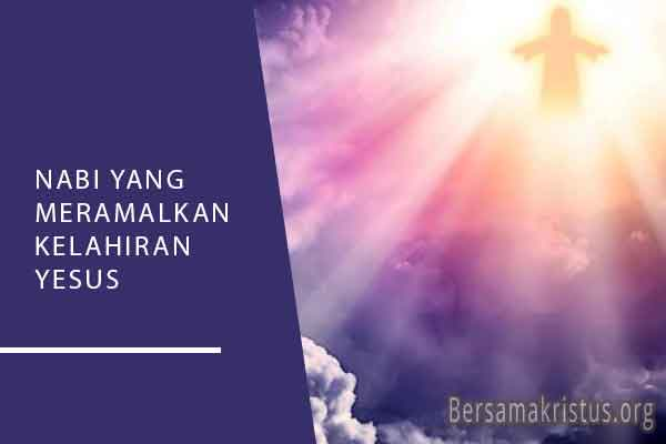 nabi yang meramalkan kelahiran yesus