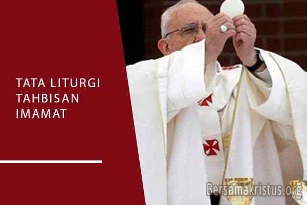 tata liturgi tahbisan imamat