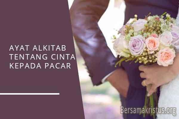 ayat alkitab tentang cinta kepada pacar