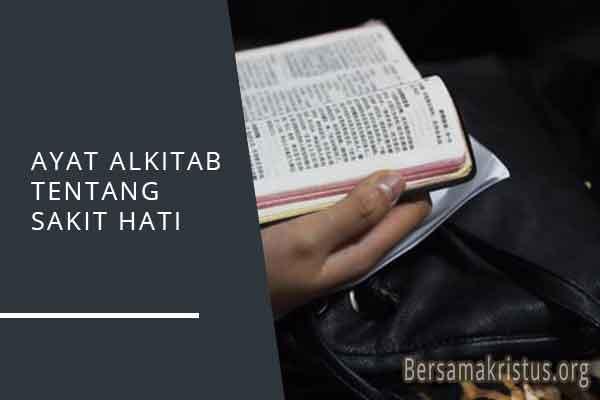 ayat alkitab tentang sakit hati