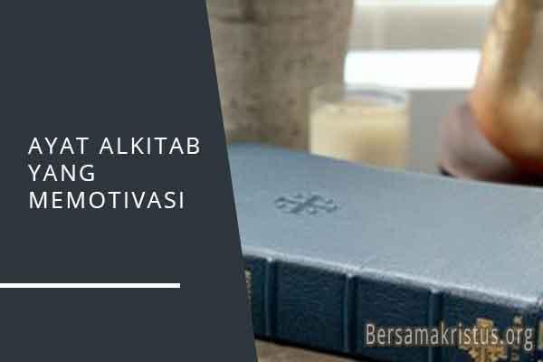 ayat alkitab yang memotivasi