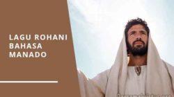lagu rohani bahasa manado