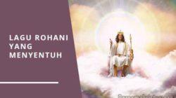 lagu rohani yang menyentuh