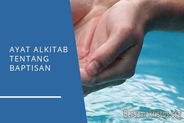 ayat alkitab tentang baptisan