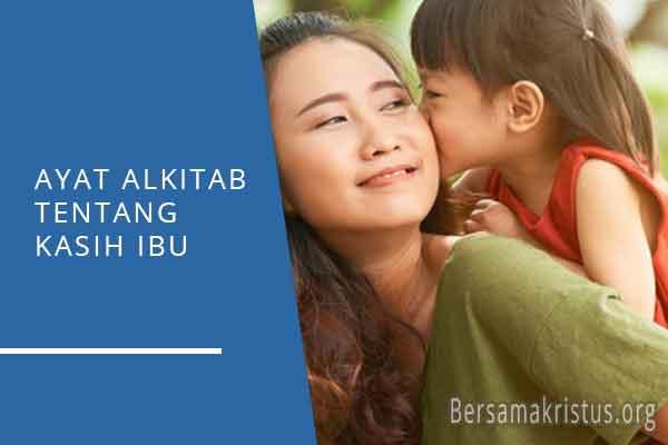 ayat alkitab tentang kasih ibu
