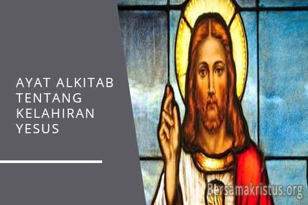 ayat alkitab tentang kelahiran tuhan yesus