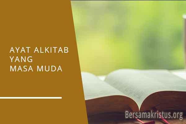 ayat alkitab tentang masa muda remaja