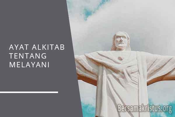 ayat alkitab tentang melayani