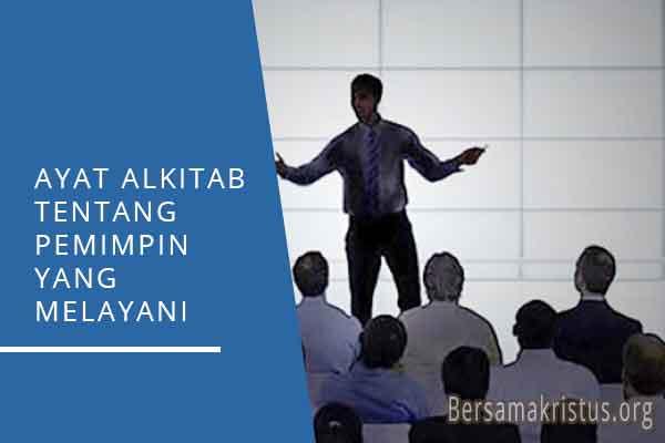 ayat alkitab tentang pemimpin yang melayani