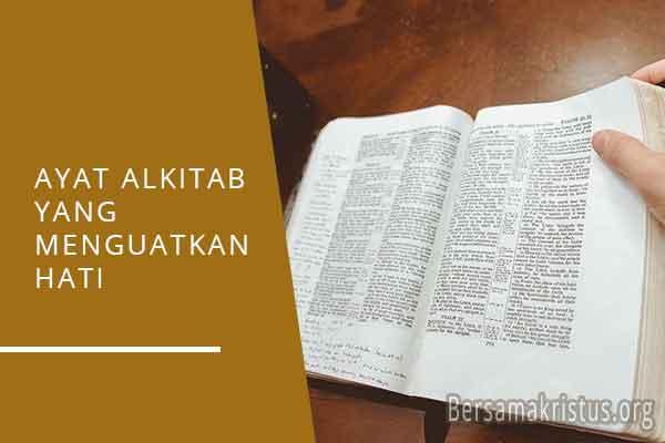 ayat alkitab yang menguatkan hati
