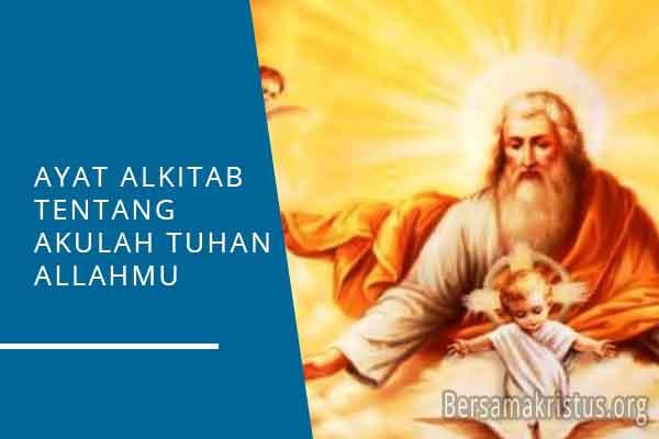 ayat alkitab akulah tuhan allahmu
