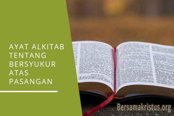 ayat alkitab tentang bersyukur atas pasangan