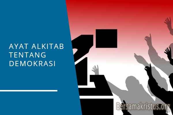 ayat alkitab tentang demokrasi