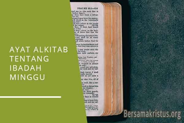 ayat alkitab tentang ibadah minggu