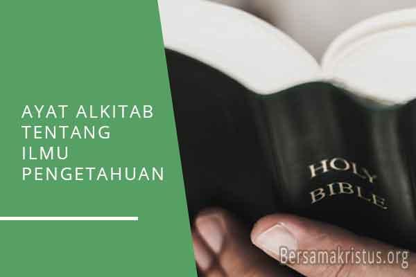 ayat alkitab tentang ilmu pengetahuan
