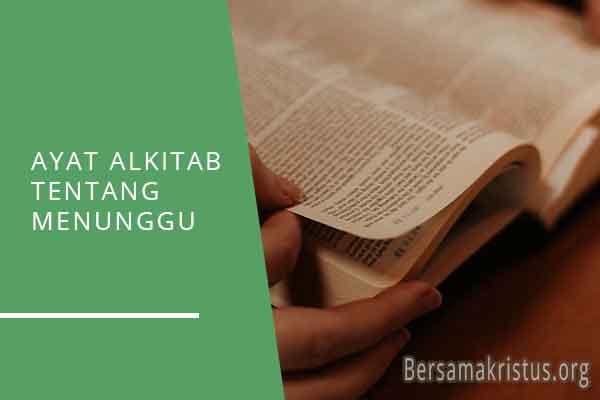 ayat alkitab tentang menunggu