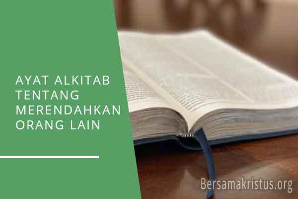 ayat alkitab tentang merendahkan orang lain