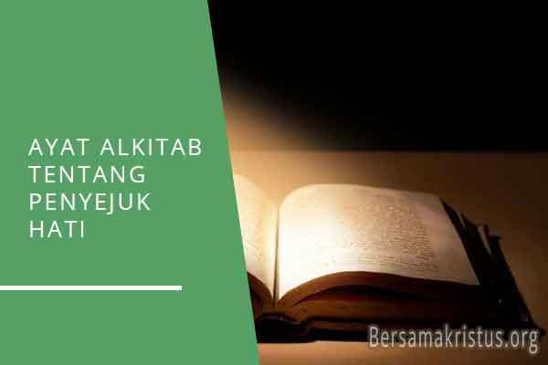 ayat alkitab tentang penyejuk hati