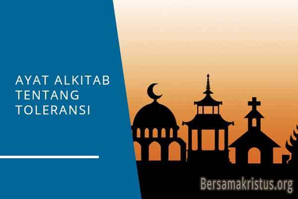 ayat alkitab tentang toleransi