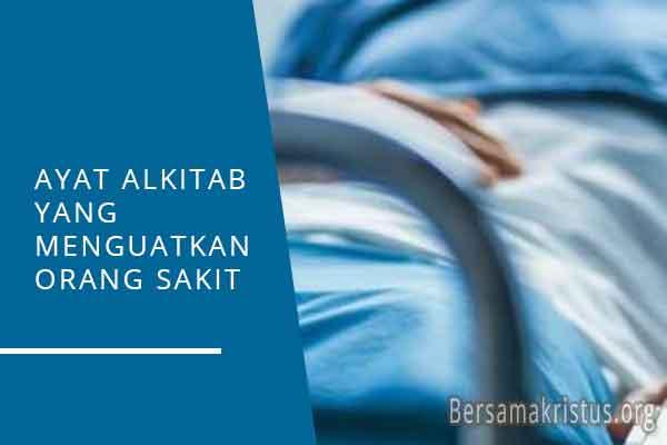 ayat alkitab yang menguatkan orang sakit