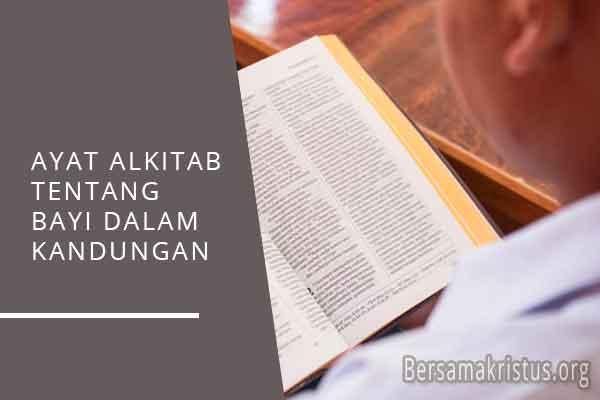 ayat alkitab tentang bayi dalam kandungan