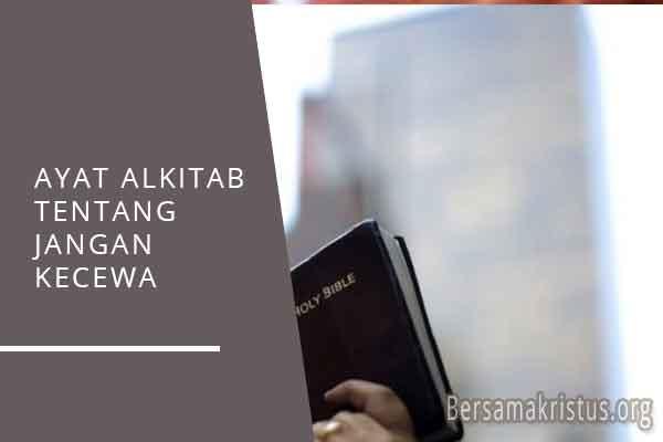 ayat alkitab tentang jangan kecewa