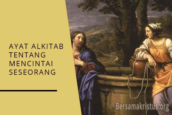 ayat alkitab tentang mencintai seseorang
