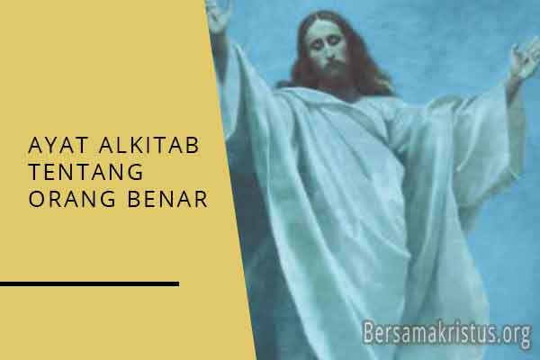 ayat alkitab tentang orang benar