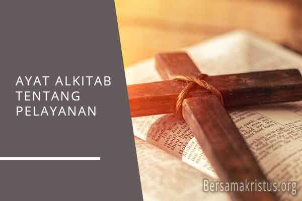 ayat alkitab tentang pelayanan