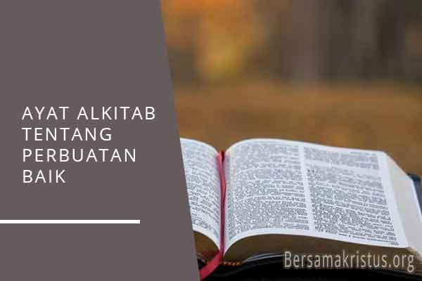 ayat alkitab tentang perbuatan baik