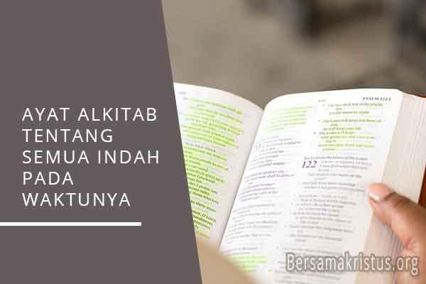 ayat alkitab tentang semua indah pada waktunya