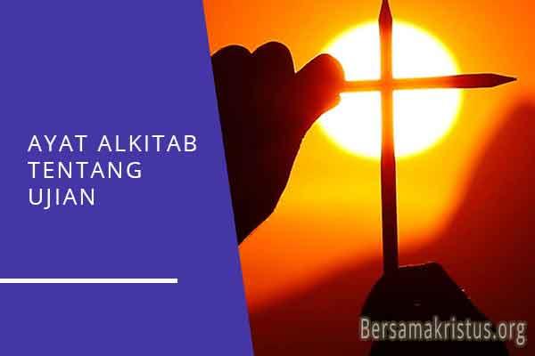ayat alkitab tentang ujian