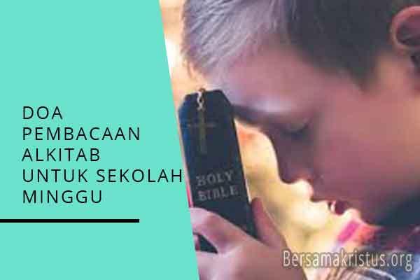 doa pembacaan alkitab untuk anak sekolah minggu