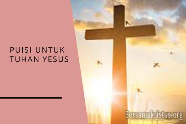 puisi untuk tuhan yesus